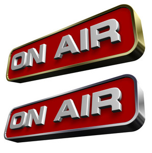 """""""on Air"""" Sign."""