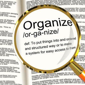 Organize Definition Magnifier Showing Managing Or Arranging Into Structure
