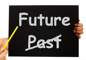 Past And Future Board Shows Destiny Or Progress