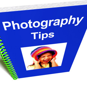 Photography Tips Book For Photographic Advice