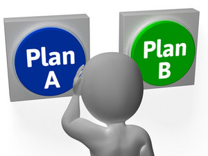 Plan A B Buttons Show Alternative Or Backup
