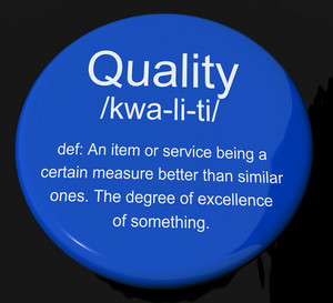 Quality Definition Button Showing Excellent Superior Premium Product