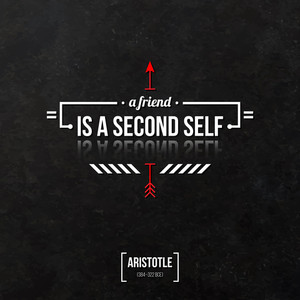 "Quote Typographical Background ""a Friend Is A Second Self"""
