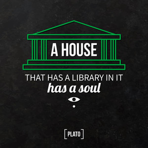 "Quote Typographical Background ""a House That Has A Library In It Has A Soul"""