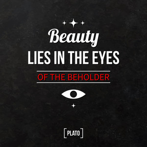 "Quote Typographical Background ""beauty Lies In The Eyes Of The Beholder"""