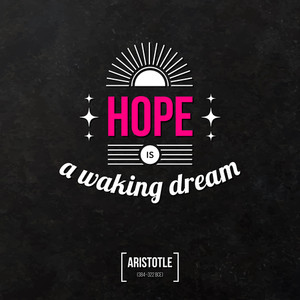 "Quote Typographical Background ""hope Is A Waking Dream"""