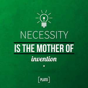 "Quote Typographical Background ""necessity Is The Mother Of Invention"""