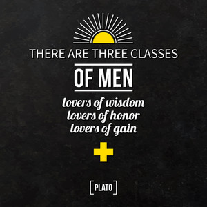 "Quote Typographical Background ""there Are Three Classes Of Men: Lovers Of Wisdom"