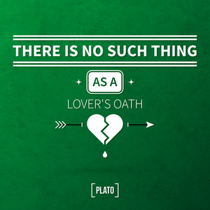 """Quote Typographical Background """"there Is No Such Thing As A Lover's Oath"""""""