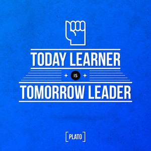 "Quote Typographical Background ""today Learner Is Tomorrow Leader"""