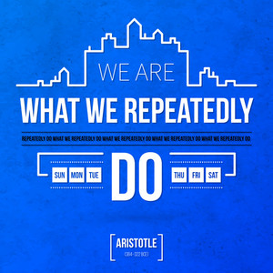 "Quote Typographical Background ""we Are What We Repeatedly Do"""
