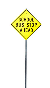 School Bus Stop Ahead Signboard