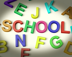 School Written In Plastic Kids Letters