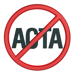 Sign Of Opposition To Trade Agreement Acta
