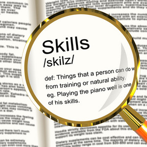Skills Definition Magnifier Showing Aptitude Ability And Competence