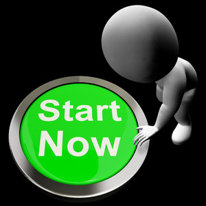 Start Now Button Means To Commence Immediately