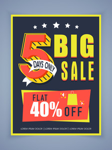 Stylish big sale poster banner or flyer design with flat discount offer for 5 days only.