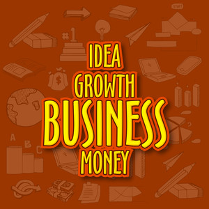 Stylish creative text Idea Growth Business Money on various business infographic elements background.