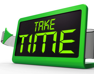Take Time Clock Meaning Rest And Relax