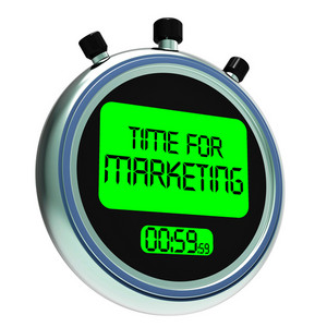 Time For Marketing Message Means Advertising And Sales