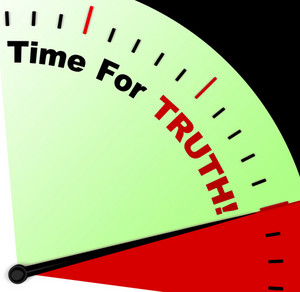 Time For Truth Message Means Honest And True