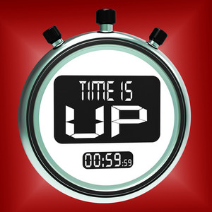 Time Is Up Message Shows Deadline Reached