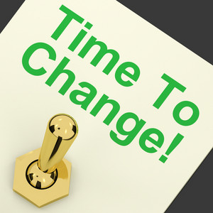 Time To Change Switch Meaning Reform And Improve