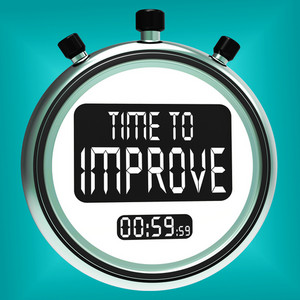 Time To Improve Message Means Progress And Improvement