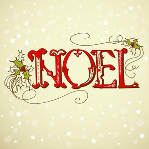 Vintage Christmas Card. Noel Lettering