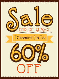 Vintage End of Season Sale poster banner or flyer design with 60% discount offer.