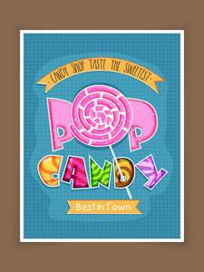Vintage poster banner or flyer design in blue color for sweet Candy Shop .