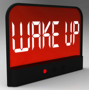 Wake Up Clock Message Meaning Awake And Rise