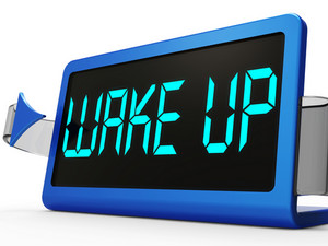 Wake Up Clock Message Means Awake And Rise