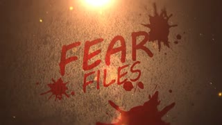 Fear Files : A spooky opener