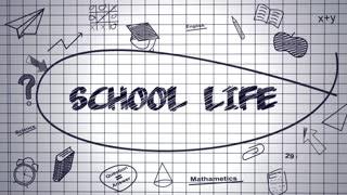 School Life Presentation