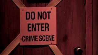 Do not enter crime scene sign on door