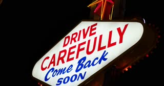 Drive Carefully Las Vegas sign 4k