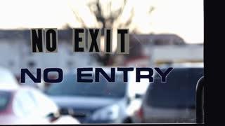 No exit No entry door sign