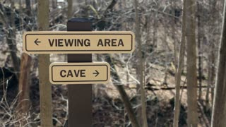 Sign to cave and viewing area