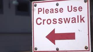 Please Use Crosswalk sign 4k