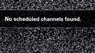 No scheduled channels found. Inscription on television screen