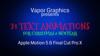 21 Text Templates For Christmas & New Year (Apple Motion & FCP X)