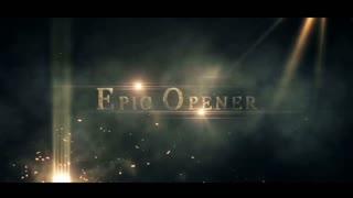 Epic Opener Package