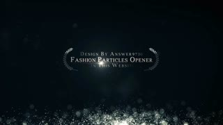 Fashion Particles Opener