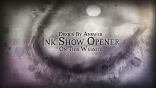Ink Show Opener