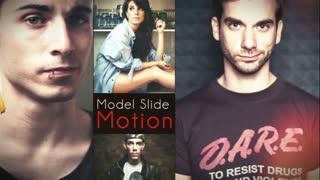 Model Slide Motion