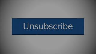 A close-up shot of an UNSUBSCRIBE internet website button. With option luma mattes.