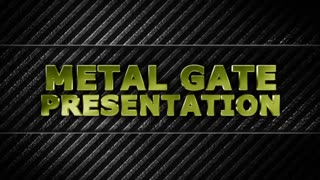 Metal Gate Presentation (Music Included)