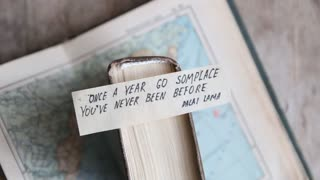 Once a year go someplace you are never been before.