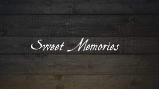 Sweet Memories Slideshow